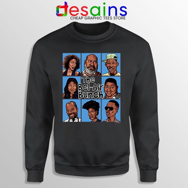 Fresh Prince Bel Air Bunch Sweatshirt Belair Clothing