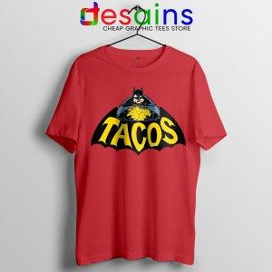Buy Tacos Taco Bell Batman Red Tshirt DC Comics Funny