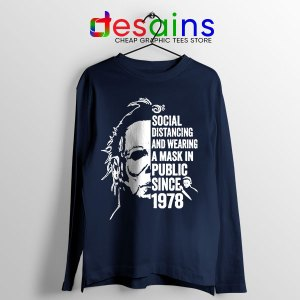 Funny Michael Myers Covid Navy Long Sleeve Tee Real Face
