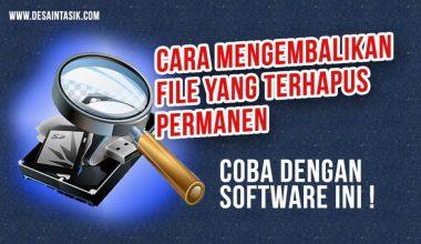 desaintasik-software-recovery-file-mengembalikan-data-terhapus