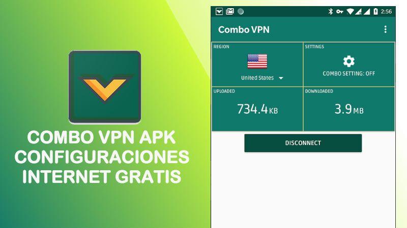 Combo VPN apk 2019 configuraciones para tener internet gratis 4G