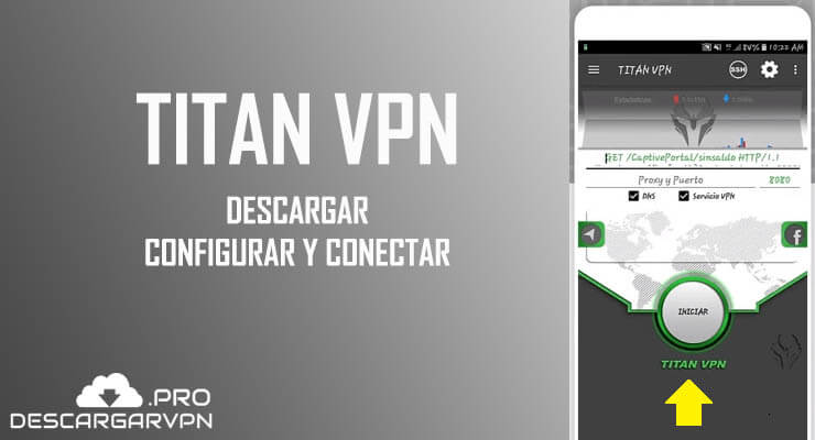 Descargar titan vpn apk gratis para Android 2019: NETFREE