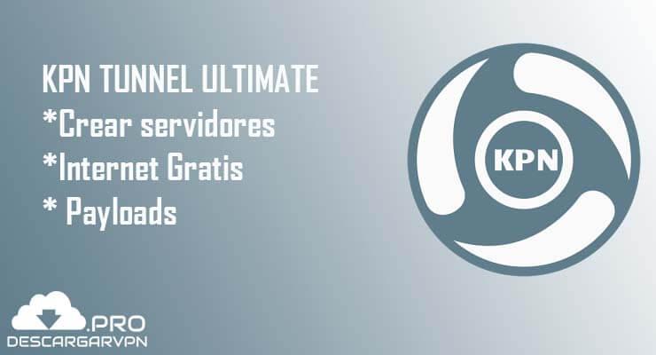 internet gratis descargar kpn tunnel ultimate vpn