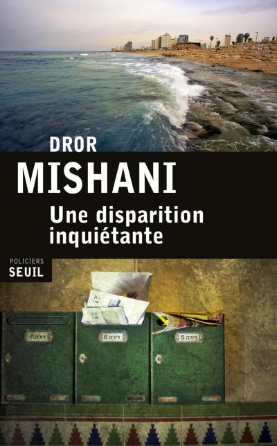 une-disparition-inquietante-dror-mishani