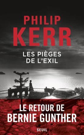 Les pièges de l'exil - Philip Kerr