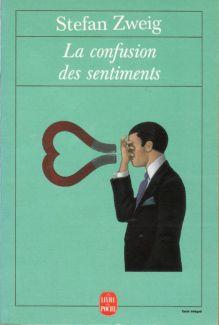 La confusion des sentiments - Stephan Zweig