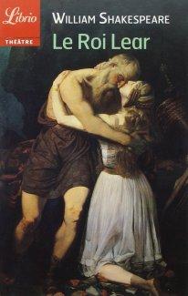 Le Roi Lear - William Shakespeare