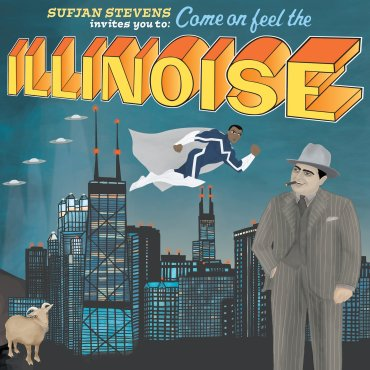 Sufjan Stevens - Come on feel the illinoise