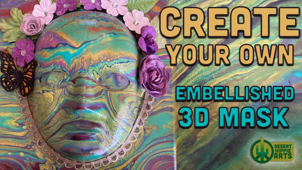 Create your own3D MASK Desert Hippie Arts