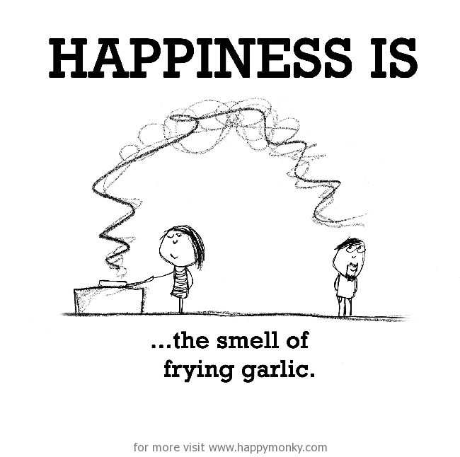 """Scribbled image of someone at a stove, frying pan heating, smells wafting over to another person. Text is """"Happiness is the smell of frying garlic."""""""