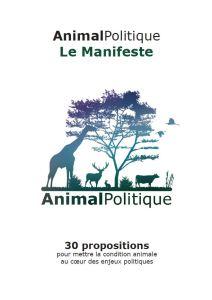 Le manifeste AnimalPolitique