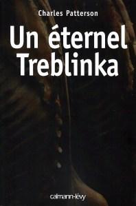 Un éternel Treblinka-1 - livres animalistes