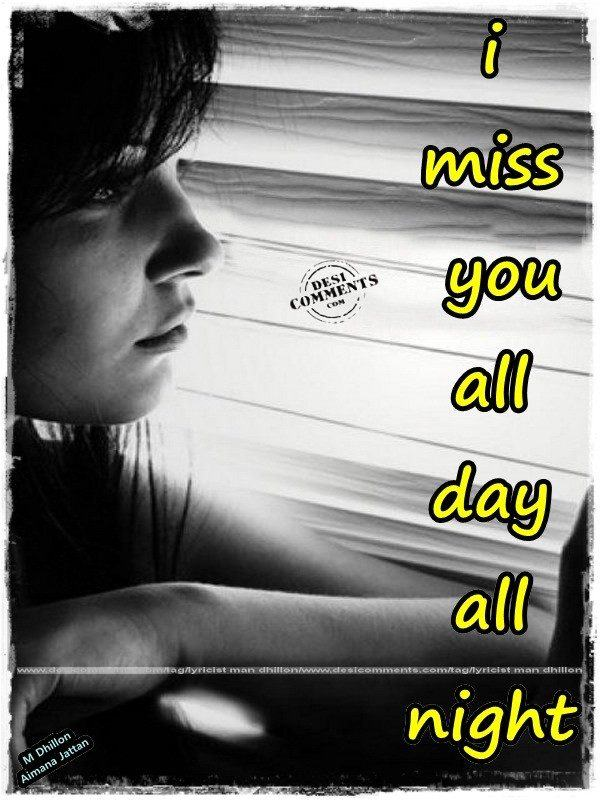 Sad Love Wallpapers With Quotes Hindi I Miss You All Day All Night Desicomments Com