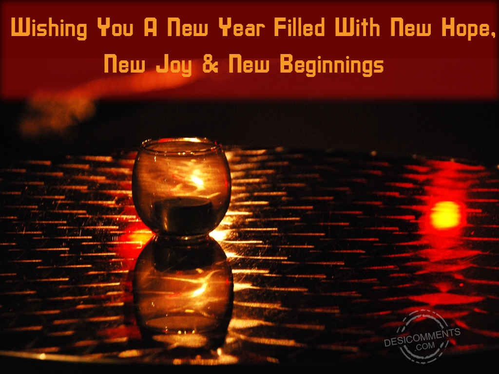 New Year Quotes Funny Wallpapers Wishing You A New Year Filled With New Hope New Joy