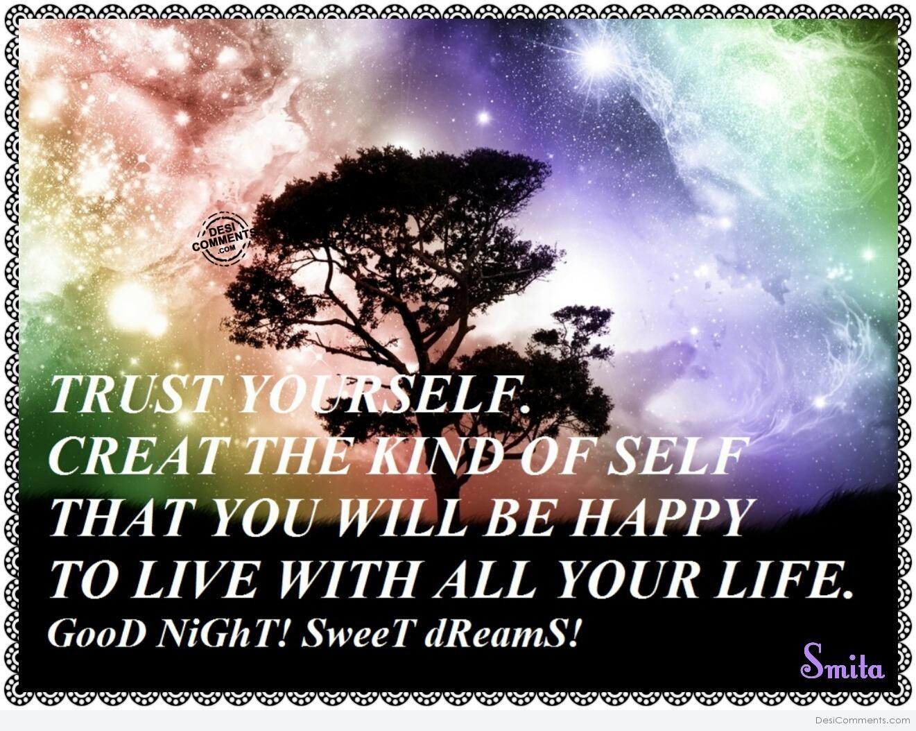 Good Night Sweet Dreams Trust Yourself
