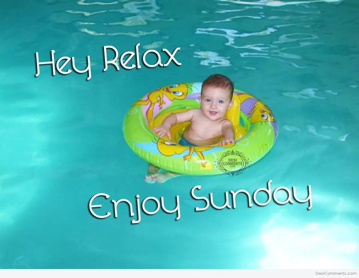 Hey Relax Enjoy Sunday