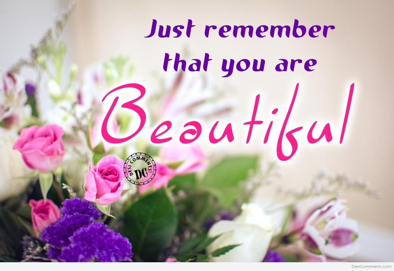 Love Sad Quotes Wallpapers Just Remember That You Are Beautiful Desicomments Com