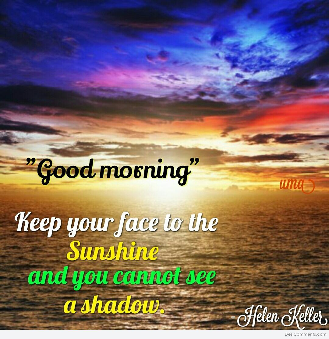 Some Nice Wallpapers With Quotes Good Morning Sunshine Desicomments Com