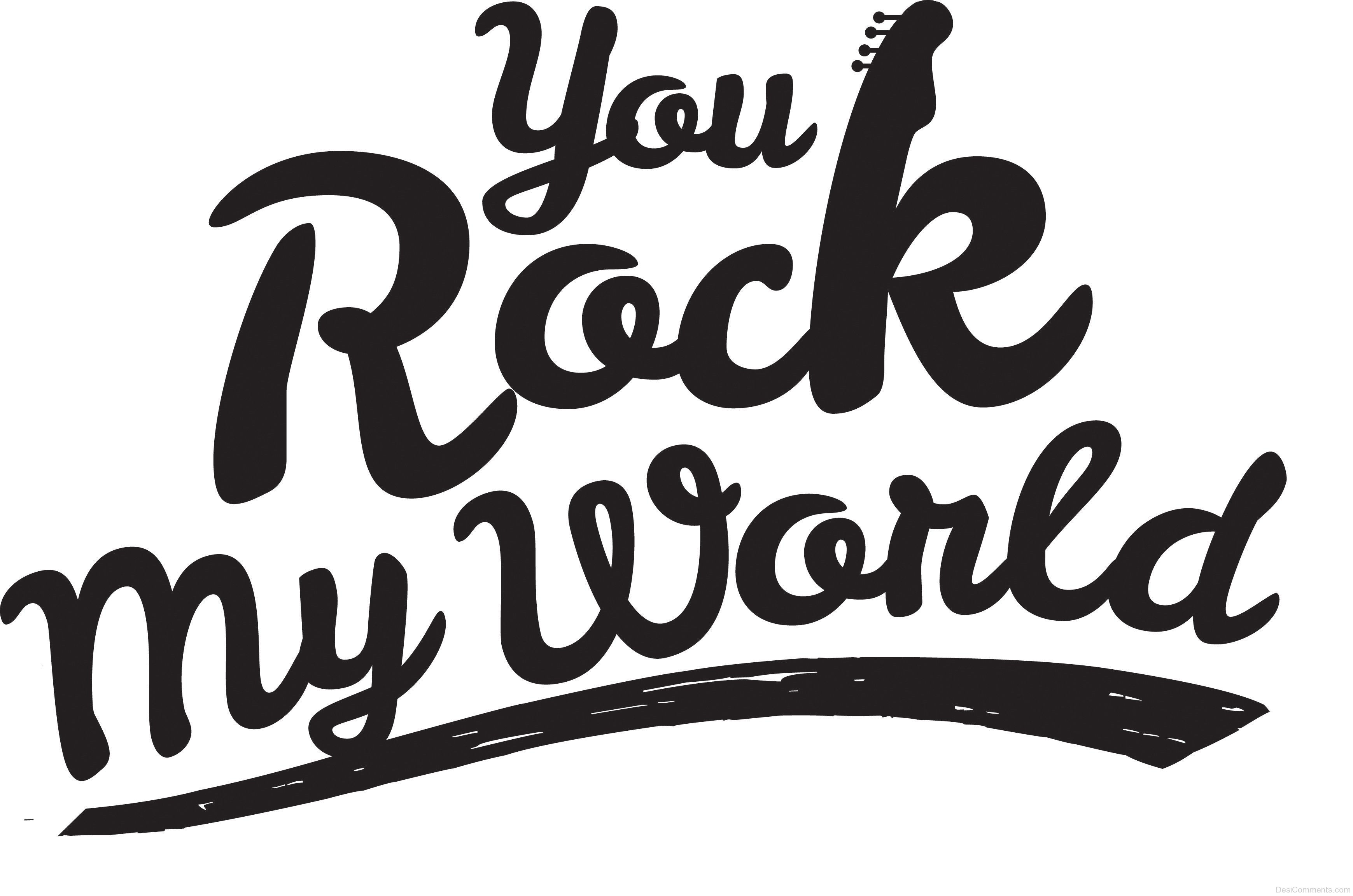 You Rock Pictures Images Graphics