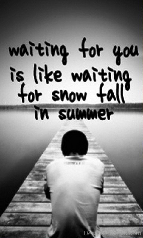 Alone Boy Wallpaper With Quotes Waiting For You Is Like Waiting For Snowfall
