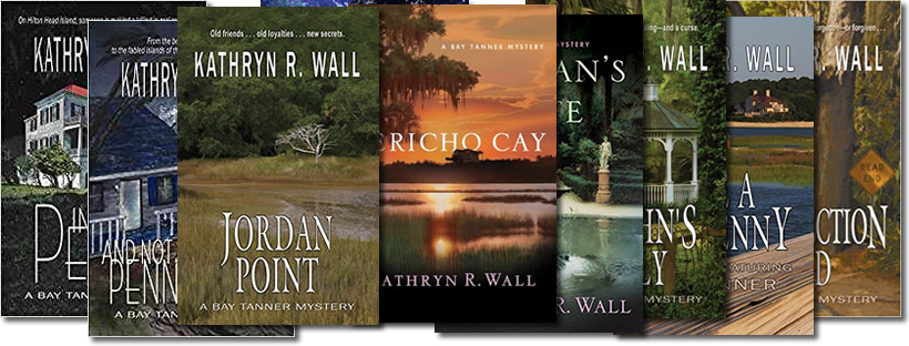 Hilton Head Mysteries: The Bay Tanner Series by Kathryn R. Wall