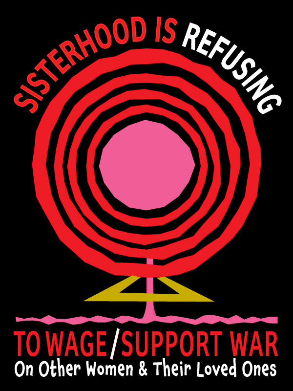 sisterhood, feminism, anti-war, peace