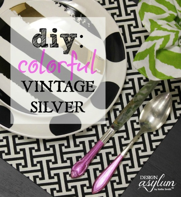 Design Asylum: DIY Colorful Vintage Silver