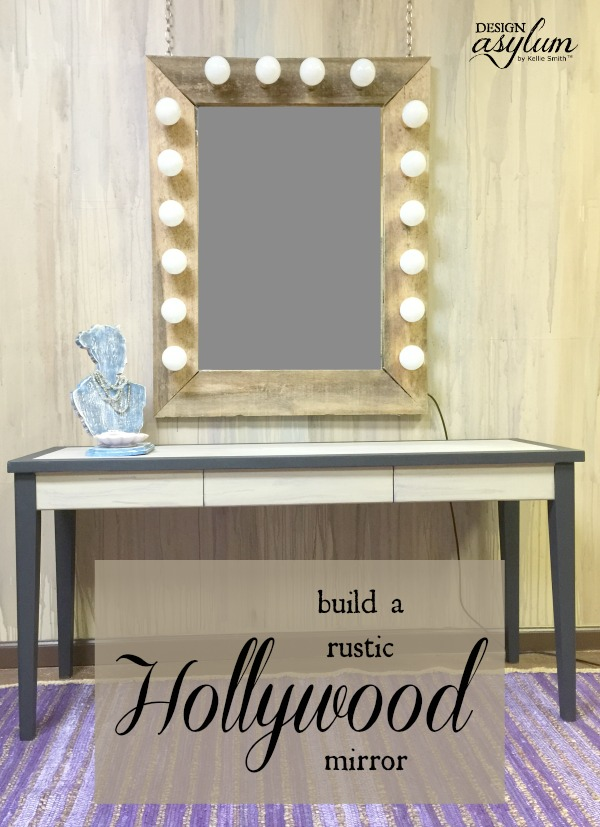 Build a rustic Hollywood mirror | Design Asylum Blog