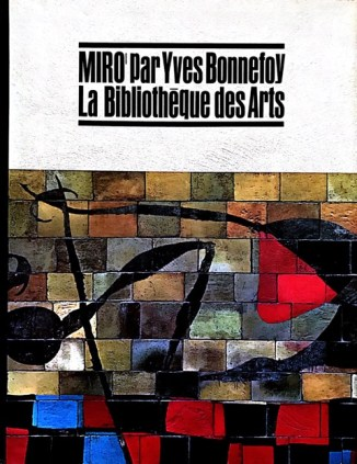 10_La bibliotheque des arts, Miro' par Yves Bonnefoy, 1966