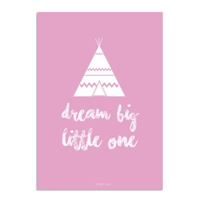 Dream-big-tipi-roze-A3-Markita-1