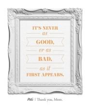 """""""Nunca é tão bom ou tão ruim como parece à primeira vista"""""""