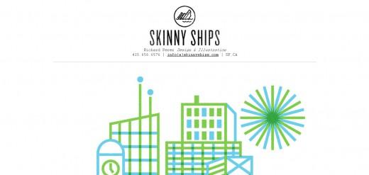 Skinny Ships