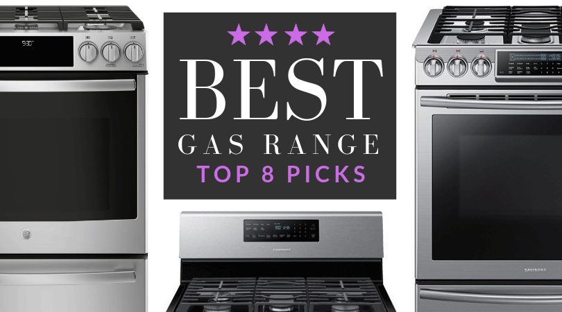 best gas ranges top 8 gas stoves of 2021