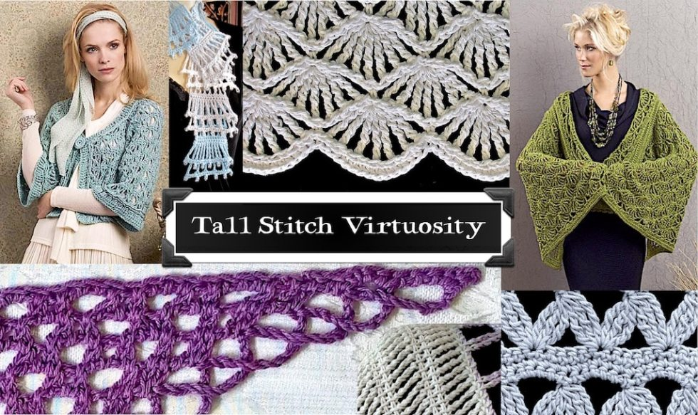Collage of many examples for Tall Stitch Virtuosity Crochet Class by Vashti Braha