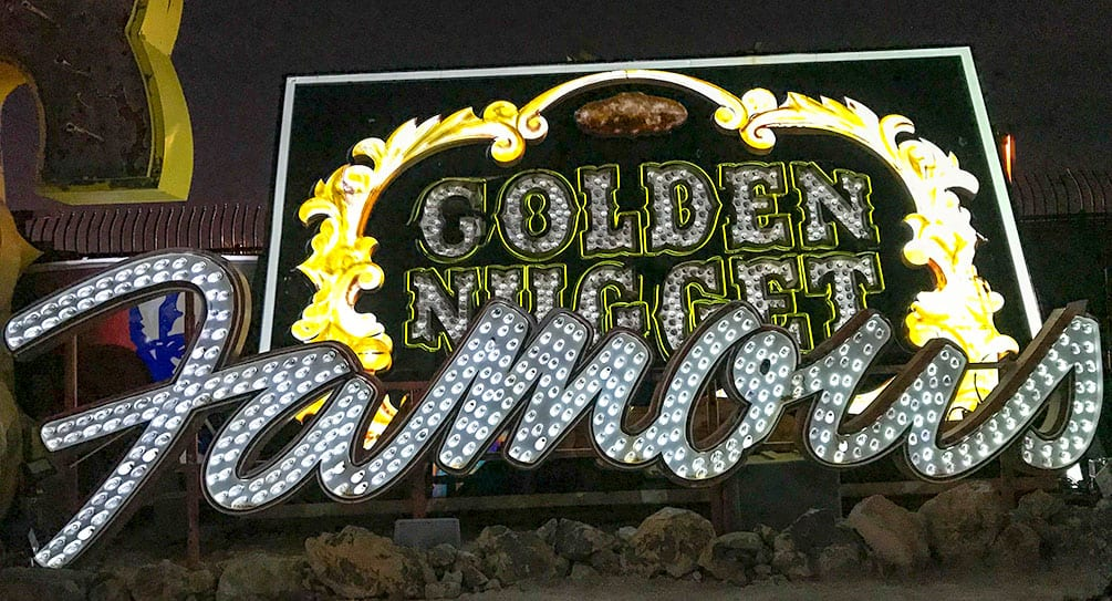 Golden Nugget Neon with Famous in lights, brilliant neon museum las vegas