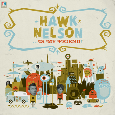 """Hawk Nelson... Is My Friend!"" από τους Invisible Creature"