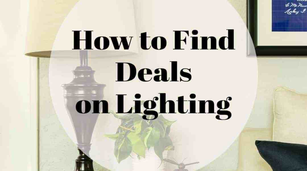 Finding Deals on Lighting