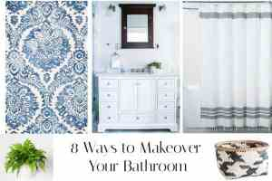 8 steps to makeover your bathroom on a budget