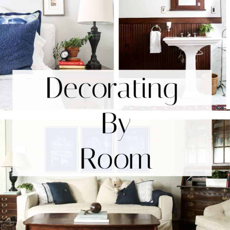 Decorating by Room