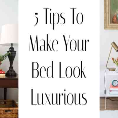 How to Make Your Bed Look Luxurious