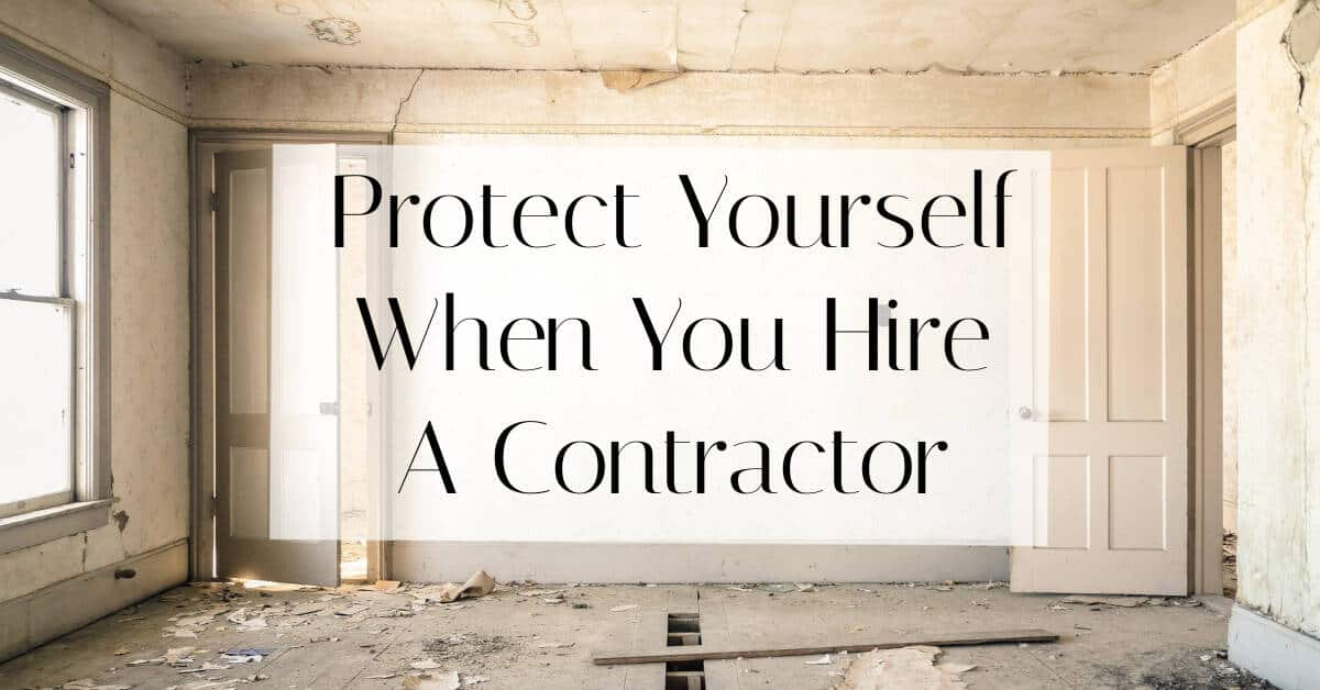 How to protect yourself when hiring a contractor