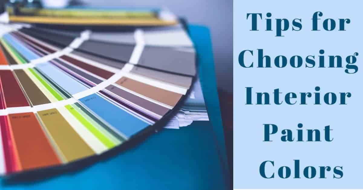 Tips for choosing an Interior paint color