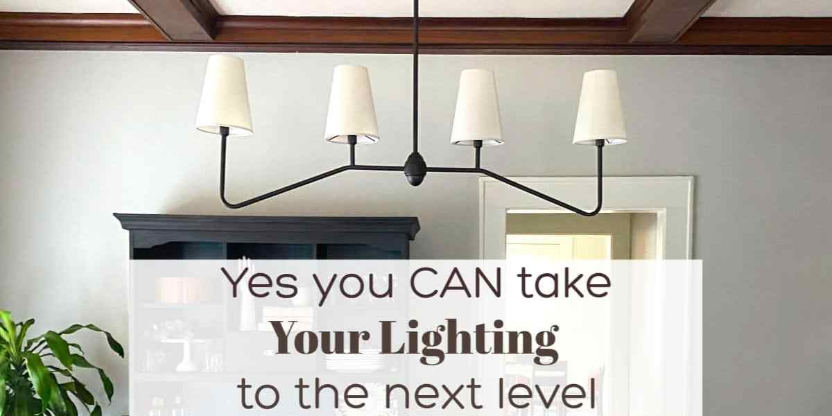 step up your lighting