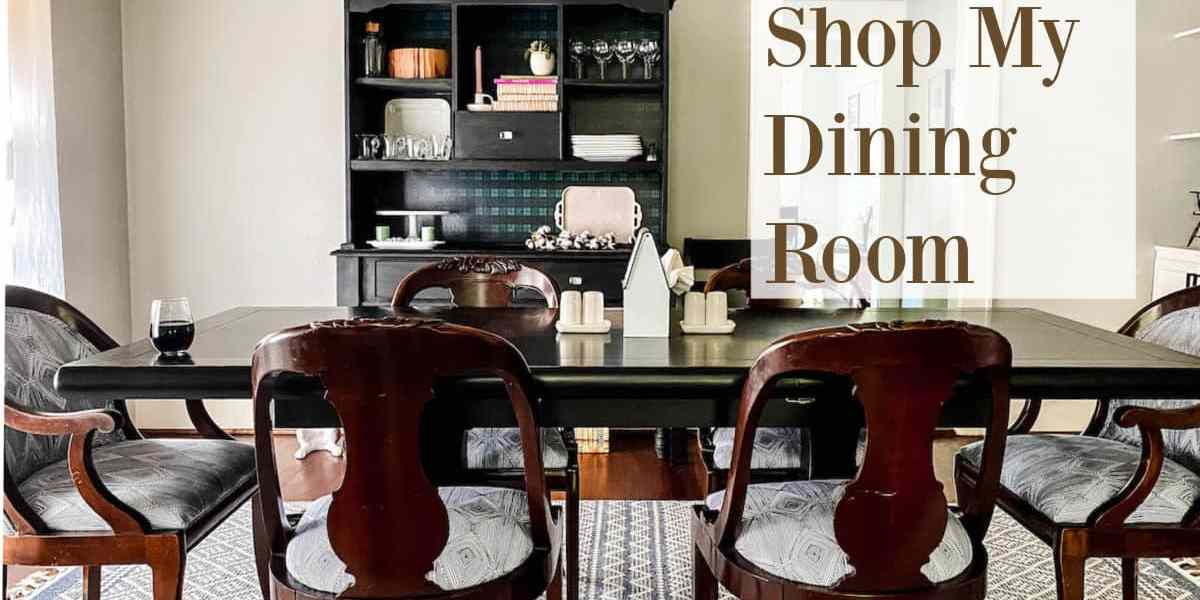 Shop My Dining Room