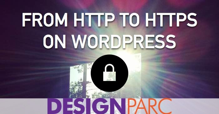 From HTTP to HTTPS on WordPress