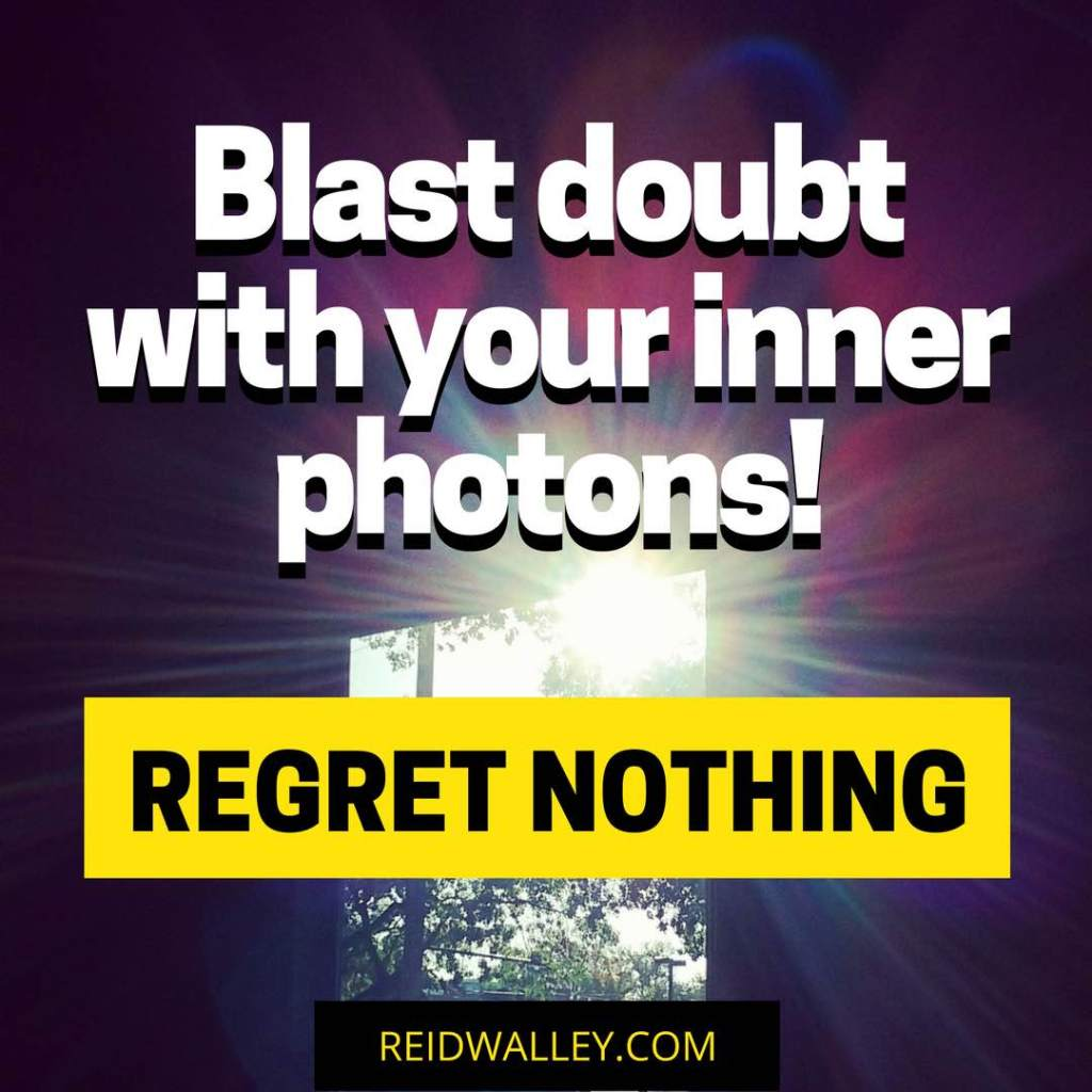 Regret Nothing Blast Doubt Instagram
