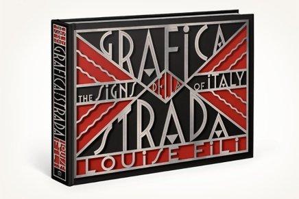 Grafica della Strada: The Signs of Italy di Louise Fili