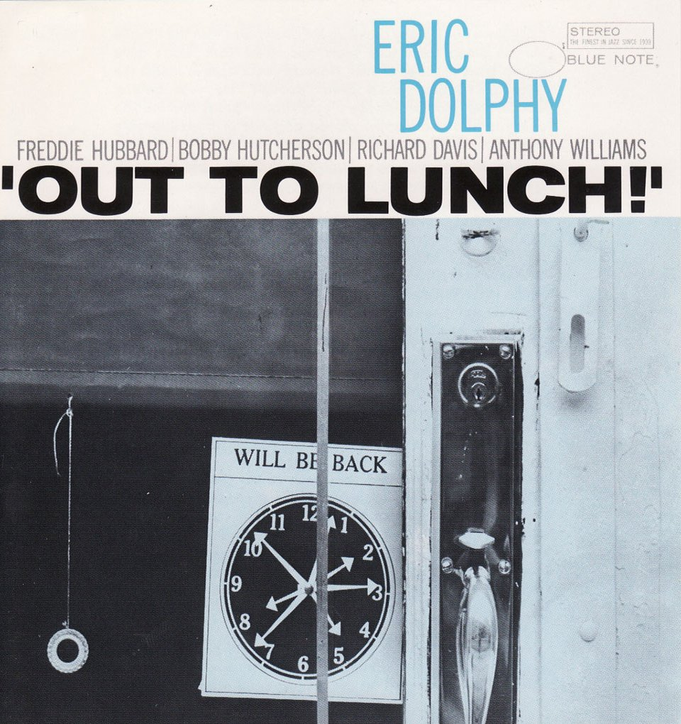 Out To Lunch!, Eric Dolphy, 1964 - Design: Reid Miles, Fotografia: Francis Wolf