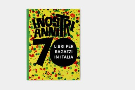 I nostri anni '70. Libri per ragazzi in Italia