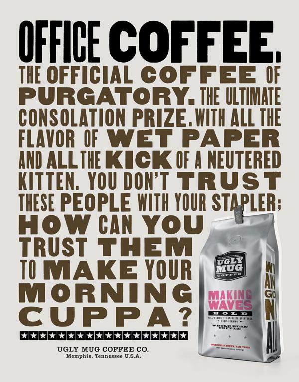 Ugly Mug Coffee Print Ad